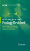 Revisiting Ecology - Reflecting on Concepts, Advancing Science