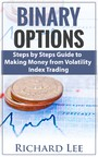 Binary Options - Steps by Steps Guide To Making Money From Volatility Index Trading