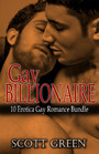Gay Billionaire - 10 Erotica Gay Romance Bundle