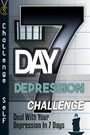 7-Day Depression Challenge - Deal With Your Depression In 7 Days