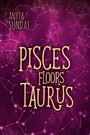 Pisces Floors Taurus - Signs of Love #4.5
