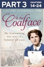 At the Coalface: Part 3 of 3: The memoir of a pit nurse