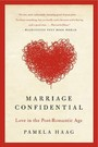 Marriage Confidential - Love in the Post-Romantic Age