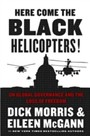 Here Come the Black Helicopters! - UN Global Governance and the Loss of Freedom
