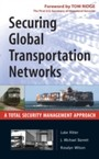 Securing Global Transportation Networks - A Total Security Management Approach