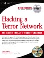 Hacking a Terror Network - The Silent Threat of Covert Channels