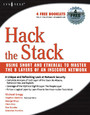 Hack the Stack - Using Snort and Ethereal to Master The 8 Layers of An Insecure Network