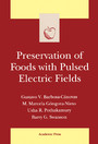 Preservation of Foods with Pulsed Electric Fields