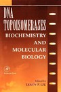DNA Topoisomearases - Biochemistry and Molecular Biology