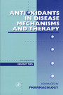 Antioxidants in Disease Mechanisms and Therapy - Antioxidants in Disease Mechanisms and Therapeutic Strategies