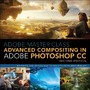 Adobe Master Class - Advanced Compositing in Adobe Photoshop CC: Bringing the Impossible to Reality with Bret Malley