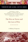 War on Terror and the Laws of War: A Military Perspective - A Military Perspective