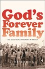 God's Forever Family: The Jesus People Movement in America - The Jesus People Movement in America