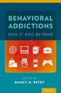 Behavioral Addictions: DSM-5RG and Beyond