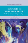 Conflicts in Curriculum Theory - Challenging Hegemonic Epistemologies
