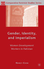 Gender, Identity, and Imperialism - Women Development Workers in Pakistan