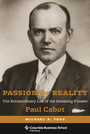 Passion for Reality - The Extraordinary Life of the Investing Pioneer Paul Cabot
