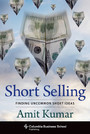 Short Selling - Finding Uncommon Short Ideas