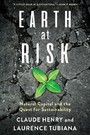 Earth at Risk - Natural Capital and the Quest for Sustainability