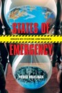 States of Emergency - Essays on Culture and Politics
