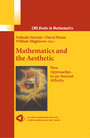 Mathematics and the Aesthetic - Modern Approaches to an Ancient Affinity