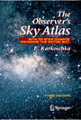 The Observer's Sky Atlas - With 50 Star Charts Covering the Entire Sky
