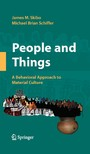 People and Things - A Behavioral Approach to Material Culture