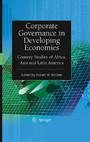 Corporate Governance in Developing Economies - Country Studies of Africa, Asia and Latin America