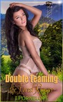 Double Teaming The Forest Ranger - Book 3 of 'Wild Sex at the Religious Retreat'