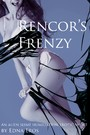 Rencor's Frenzy - an Alien Slime Humiliation Erotic Short