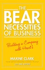 The Bear Necessities of Business - Building a Company with Heart