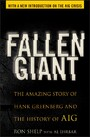 Fallen Giant - The Amazing Story of Hank Greenberg and the History of AIG