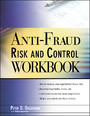Anti-Fraud Risk and Control Workbook