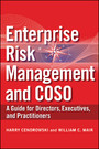 Enterprise Risk Management and COSO - A Guide for Directors, Executives and Practitioners
