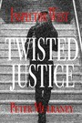 Twisted Justice - Inspector West