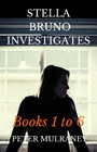 Stella Bruno Investigates - Books 1 to 6