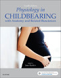 Physiology in Childbearing E-Book - With Anatomy and Related Biosciences