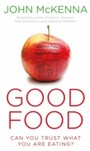 Good Food - Can You Trust What You Are Eating?