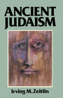 Ancient Judaism - Biblical Criticism from Max Weber to the Present