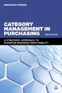 Category Management in Purchasing - A Strategic Approach to Maximize Business Profitability