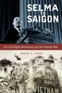 Selma to Saigon - The Civil Rights Movement and the Vietnam War