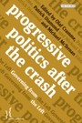 Progressive Politics after the Crash - Governing from the Left