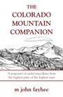 Colorado Mountain Companion - A Potpourri of Useful Miscellany from the Highest Parts of the Highest State
