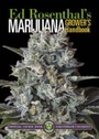 Marijuana Grower's Handbook - Your Complete Guide for Medical and Personal Marijuana Cultivation