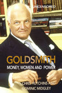 Goldsmith - Money, Women and Power
