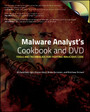 Malware Analyst's Cookbook and DVD - Tools and Techniques for Fighting Malicious Code