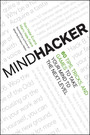 Mindhacker - 60 Tips, Tricks, and Games to Take Your Mind to the Next Level