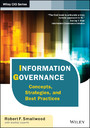 Information Governance - Concepts, Strategies, and Best Practices