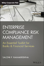 Enterprise Compliance Risk Management - An Essential Toolkit for Banks and Financial Services