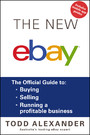 The New ebay - The Official Guide to Buying, Selling, Running a Profitable Business